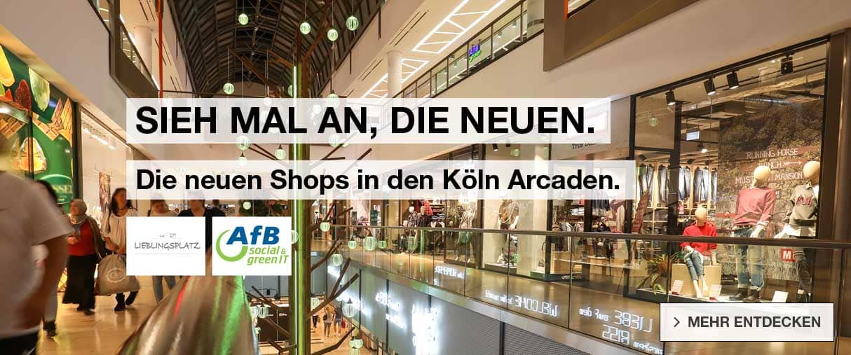 Neue Shops in den Köln Arcaden