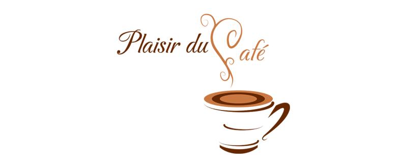 PLAISIR DU CAFÉ