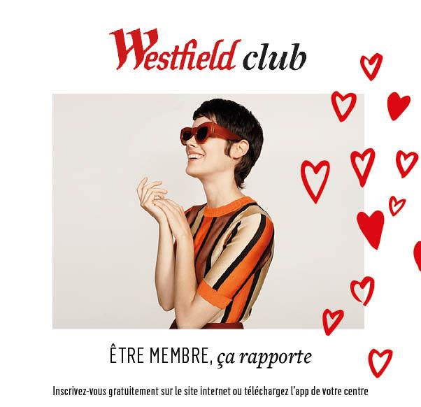 PROGRAMME DE FIDELITE WESTFIELD CLUB