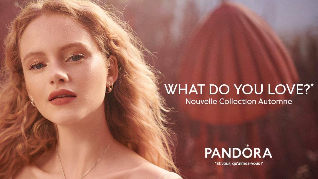 NOUVELLE COLLECTION CHEZ PANDORA
