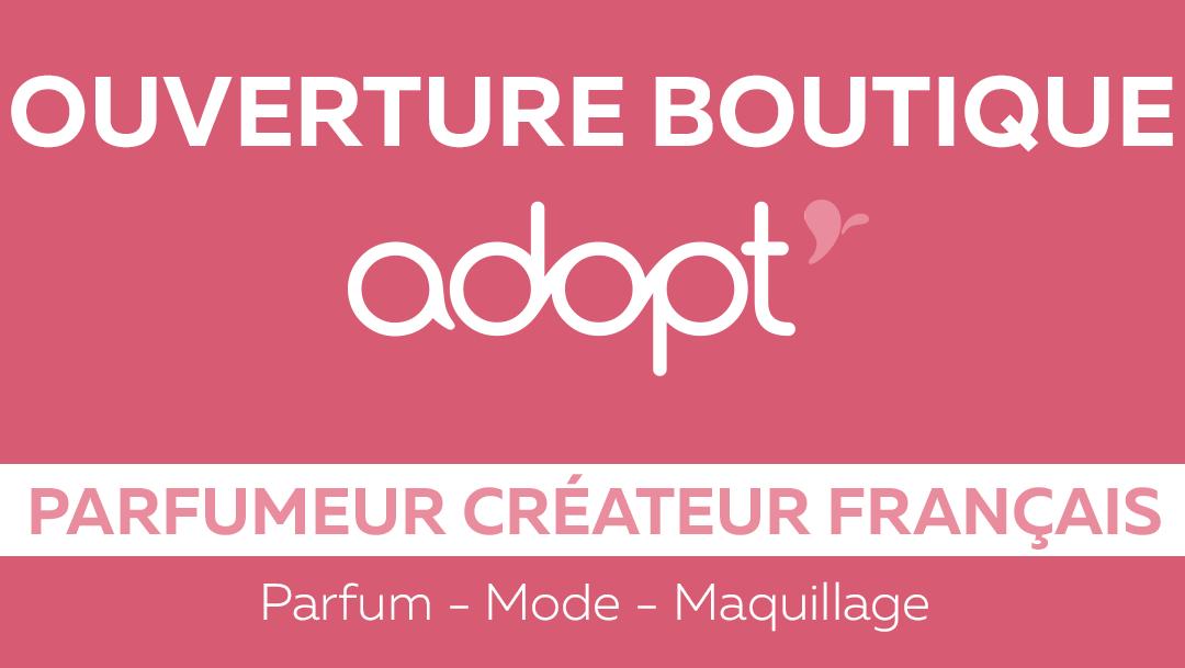 OUVERTURE DE LA BOUTIQUE ADOPT'