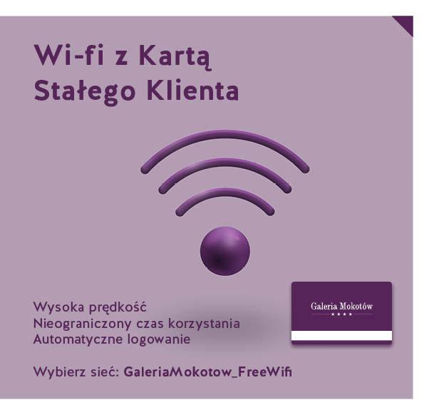 Korzystaj z bezpłatnego Wi-fi z Kartą Stałego Klienta Galerii Mokotów