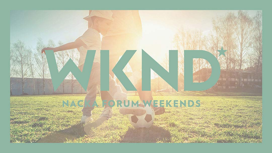 WKND i Nacka Forum