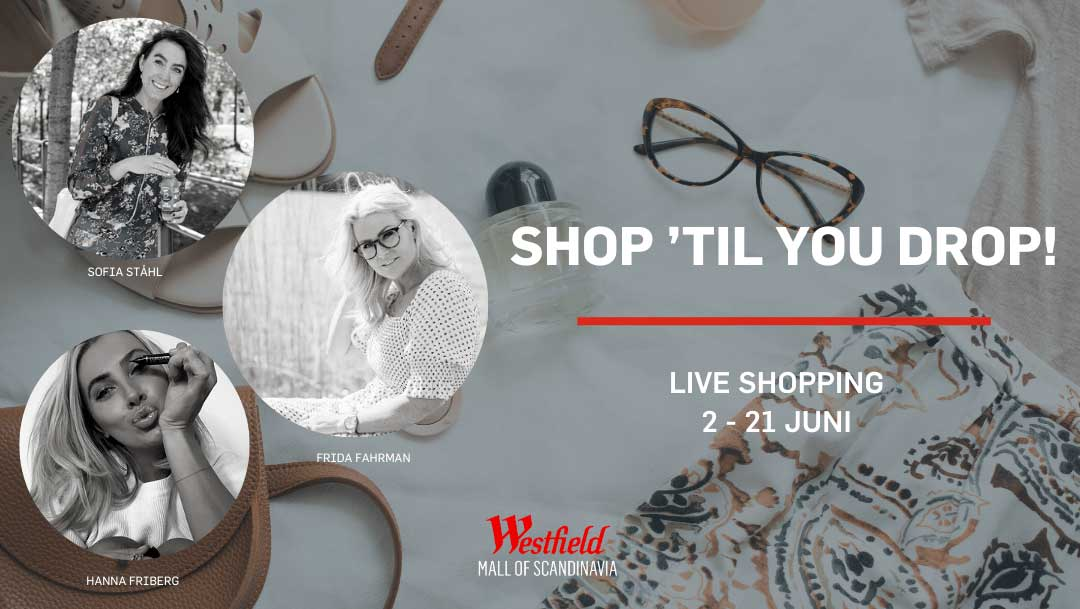 Liveshopping med Westfield Mall of Scandinavia